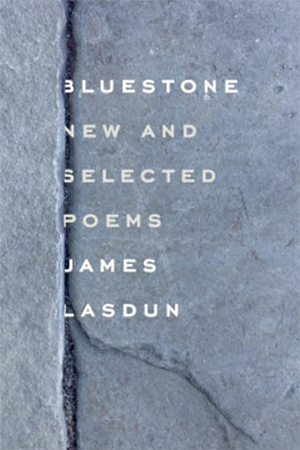 Bluestone New and Selected Poems by James Lasdun